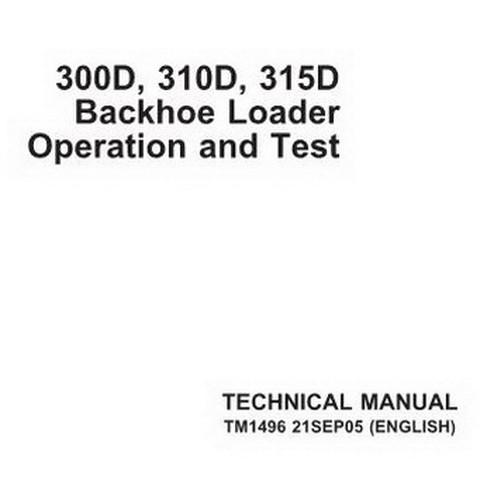 John Deere 300D, 310D, 315D Backhoe Loader Operation and